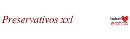 PRESERVATIVOS XXL