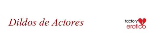 Dildos de Actores